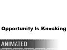 Download opportunityisknocking kerning w Animated PowerPoint Graphic and other software plugins for Microsoft PowerPoint