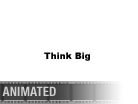 Download thinkbig kerning w Animated PowerPoint Graphic and other software plugins for Microsoft PowerPoint