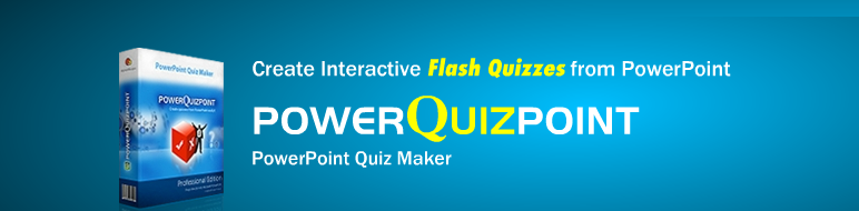 PowerQuizPoint | Easily create interactive flash quizzes from PowerPoint
